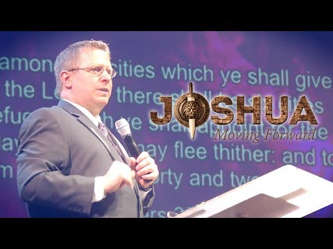 """Moving Forward: A Study in Joshua"" Part 7 – Pastor Raymond Woodward"