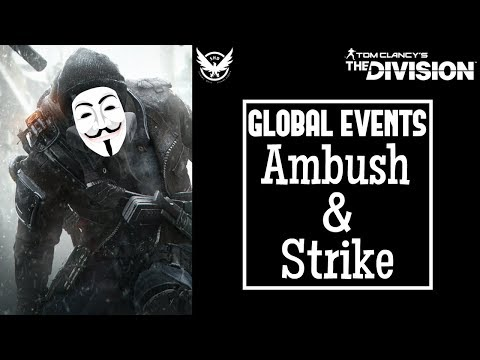The Division: GLOBAL EVENTS STRIKE & AMBUSH! Modifiers, Playlists & Classified Gear!