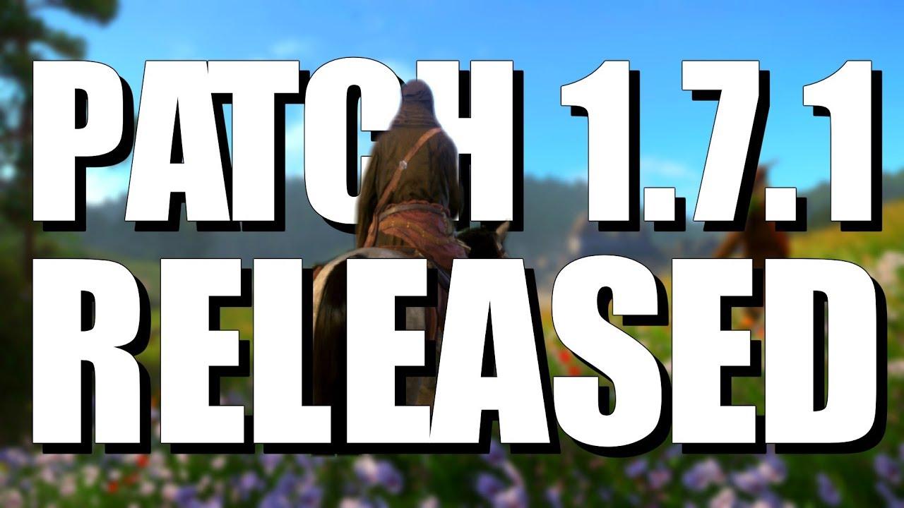 kingdom come deliverance patch 1.7 release date