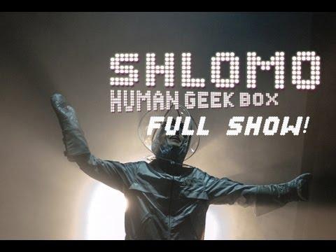 Amazing beatboxer Shlomo: #HumanGeekbox - FULL SHOW!