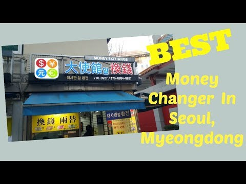 Best Money Changer In Seoul