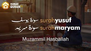 Bacaan Al Quran Merdu untuk Ibu Hamil, Surah Yusuf dan Maryam - Muzammil Hasballah