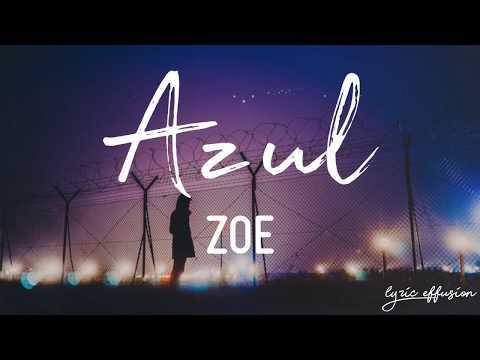 Azul - Zoe / Letra
