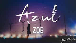 Azul - Zoé / Letra