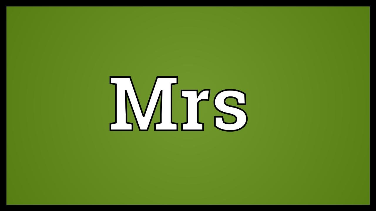 mrs meaning youtube