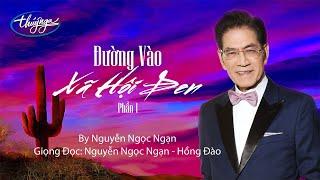 Nguyễn Ngọc Ngạn   Đường Vào Xã Hội Đen (Phần 1)