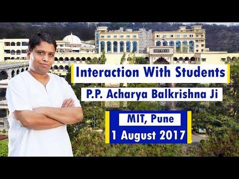 LIVE - Interaction With MIT, Pune Students | P.P. Acharya Balkrishna Ji | 1 Aug 2017