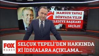 Selçuk Tepeli'den hakkındaki iddialara açıklama... 14 Eylül 2021 Selçuk Tepeli i