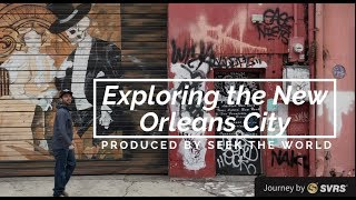 New Orleans: One of the USA's Most Fascinating Cities