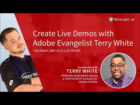 Create Live Demos with Adobe Evangelist Terry White