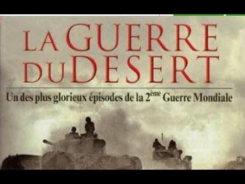 La Guerre du Desert - Invasion de l'Egypte par Mussolini