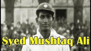 Syed Mushtaq Ali (1914-2005) First Indian to Score a Test Century away from Home