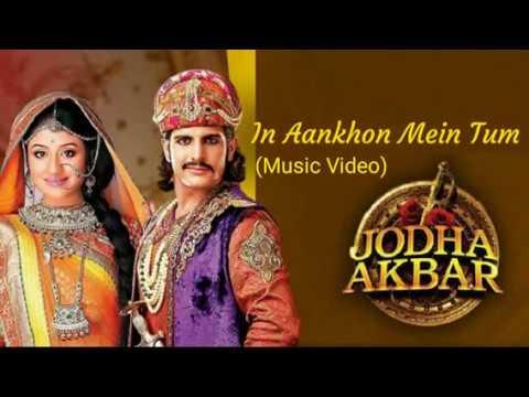 Download In Aankhon Mein Tum - Jodha Akbar (Extended Full Version) Lagu India Terpopuler