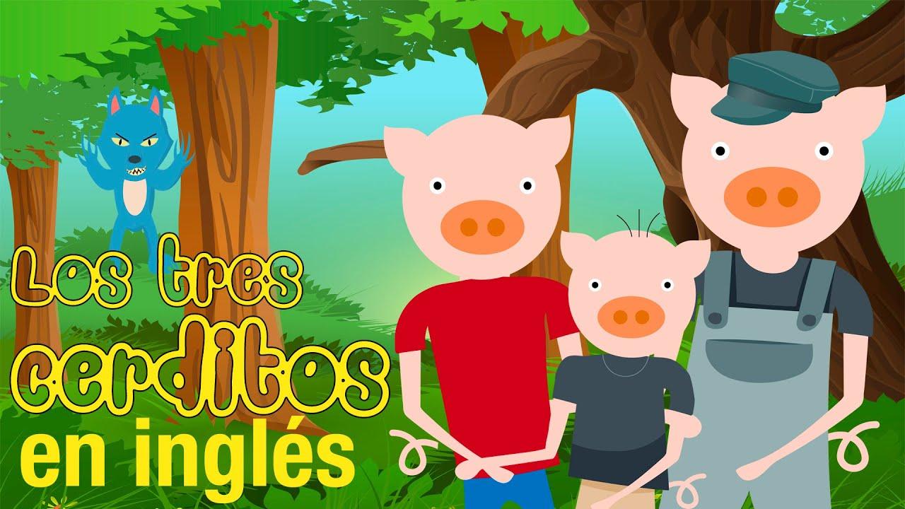 Los Tres Cerditos En Inglés Cuentos Infantiles En Inglés Cuentos En Inglés Cortos Youtube