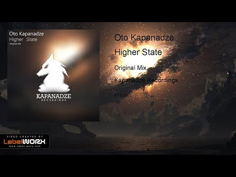 Oto Kapanadze - Higher State (Original Mix)