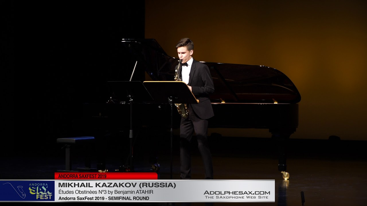 Andorra SaxFest 2019 Semifinal - Mikhail Kazakov - Études Obstinées Nº3 by Benjamin Atahir
