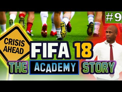 FIFA 18 - The Academy Story - Overcoming A Crisis - Episode 9