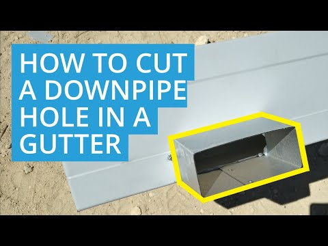 How To Cut A Downpipe Hole In A Gutter And Install A Gutter Outlet  - D.I.Y Roys Sheds
