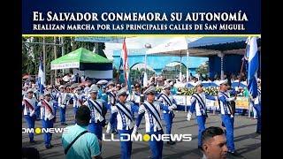 El Salvador conmemora su autonomía, realizan marcha por las principales calles de San Miguel.