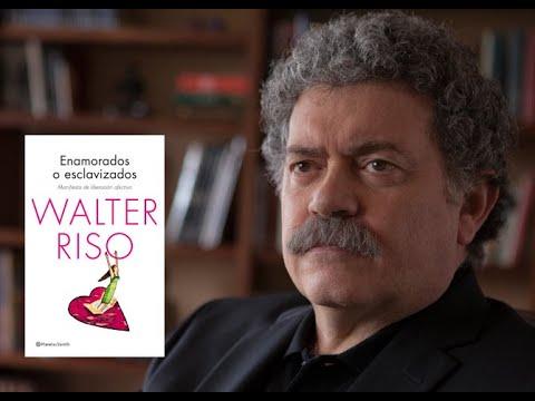 Walter Riso, 'Enamorados o esclavizados'. 20-3-2014