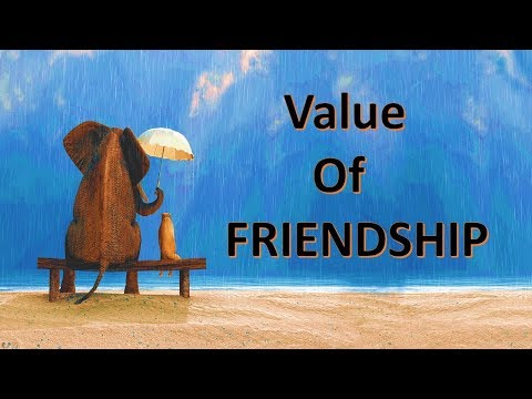 motivational video for value of friend ship