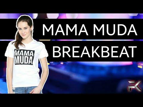 DJ MAMAH MUDA - BREAKBEAT TERBARU 2017