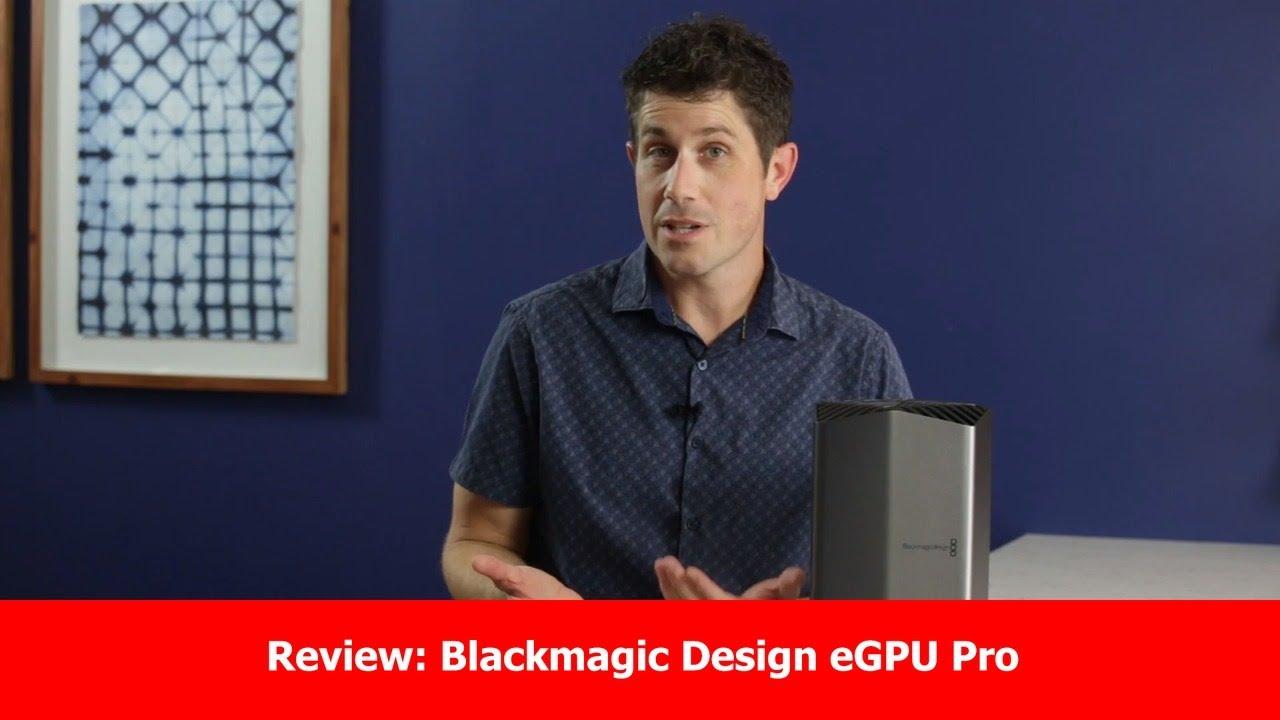 Review Blackmagic Design Egpu Pro Youtube