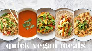 EASY VEGAN MEALS UNDER 20 MINS | 5 Lazy, Quick & Tasty Recipes