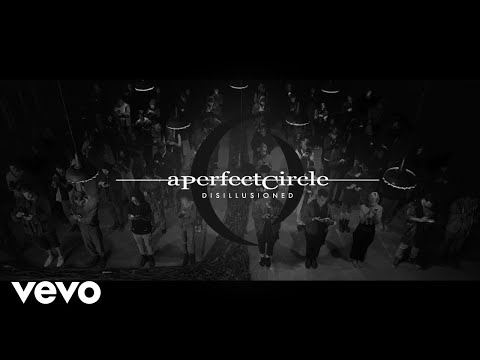 A Perfect Circle - Disillusioned [Official Video]