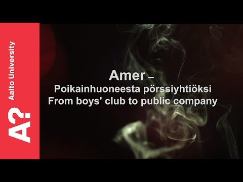 Amer - from boys' club to public company