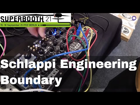 SUPERBOOTH 2021 - Schlappi Engineering - Boundary