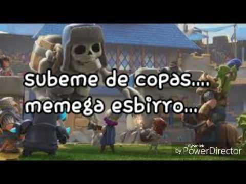 """SUBEME DE COPAS"" CLASH ROYALE + LETRA (VER DESCRIPCION)"