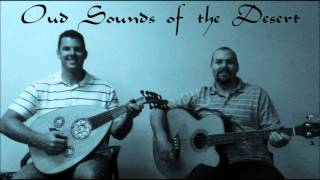 Oud Duo:  Oud Sounds of the Desert - Chapter 5:  The City Gates