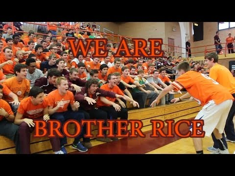 We are Brother Rice