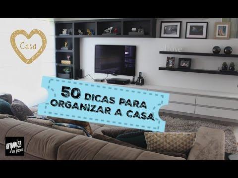 ESPECIAL: 50 DICAS PARA ORGANIZAR A CASA (E A VIDA!)