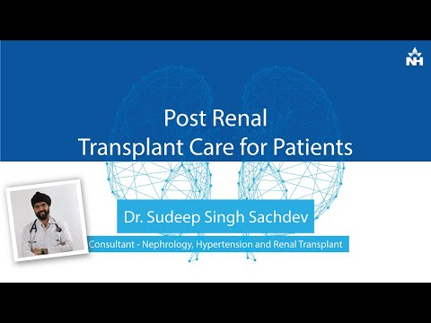 Post Renal Transplant Care For Patients | Dr Sudeep Sachdeva