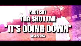 Rude Boy Tha Shottah -It
