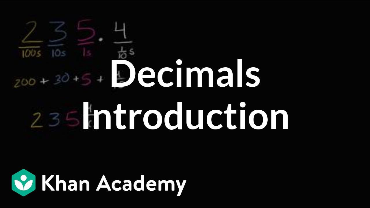 small resolution of Introduction to decimals   Decimals   4th grade   Khan Academy - YouTube