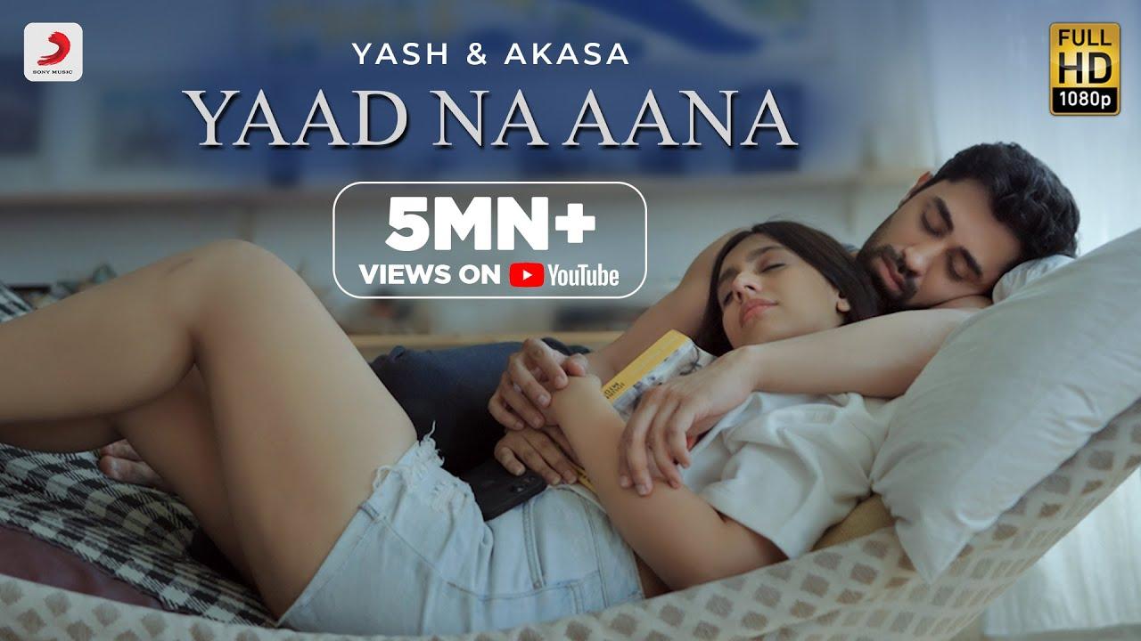 Yaad Na Aana | Yash Narvekar & AKASA – Official Music Video | Amaal Mallik | Breakup Song 2021