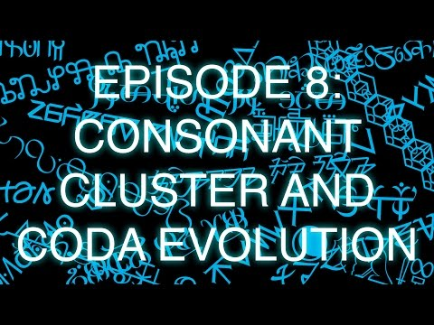 The Art of Language Invention, Episode 8: Consonant Cluster and Coda Evolution