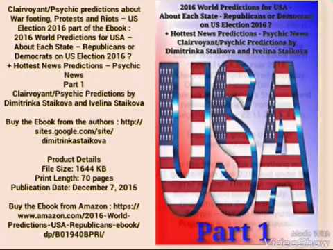 Psychic predictions about War footing, Protests and Riots after US Election 2016