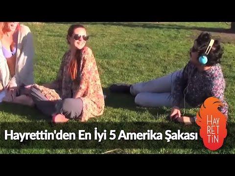 Hayrettin'den En İyi 5 Amerika Şakası