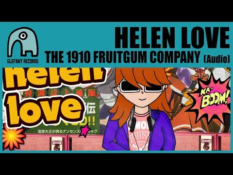 HELEN LOVE - The 1910 Fruitgum Company [Audio]
