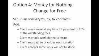Part 6: Agile Contract Options - Money for nothing, Change for Free