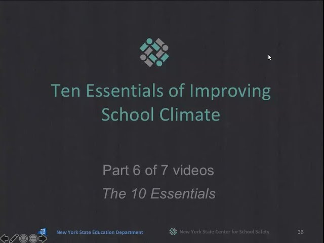 """The 10 Essentials for Improving School Climate"" Part 6 of 7"