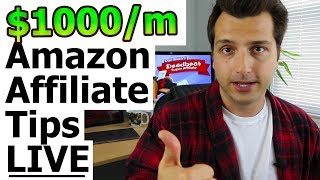 How to Make $1,000/m Online As Amazon Affiliate - LIVE: Tips + Q&A