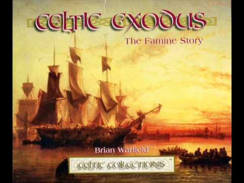 BRIAN WARFIELD.The crossing(Celtic exodus,the famine story)