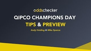 QIPCO Champions Day Preview - ft. Andy Holding and Mike Spence