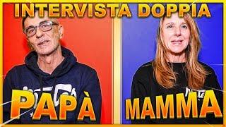 INTERVISTA DOPPIA AI MIEI GENITORI - MAMMA & PAPA'