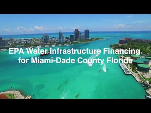 EPA Water Infrastructure Financing For Miami-Dade County Florida